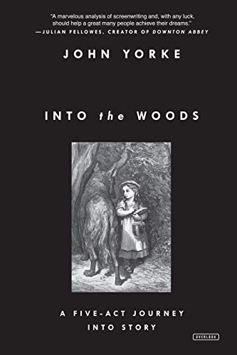 Into the Woods: A Five-Act Journey Into Story Image