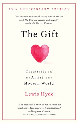 The Gift: Creativity and the Artist in the Modern World Image